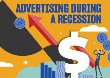 Advertising During Recession: Why You Should Keep Going